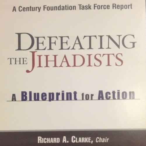 Defeating the jihadists a blueprint for action archives of the defeating the jihadists a blueprint for action malvernweather Gallery